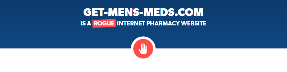 Get-mens-meds.com is a Rogue Pharmacy